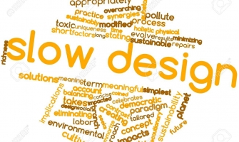 Slow design: ethical, sustainable and responsible.